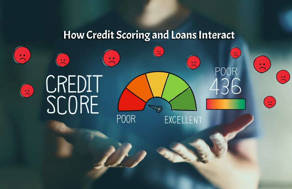 How Credit Scoring and Loans Interact